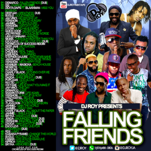Dj Roy Falling Friends Mixtape 2016 | Music | Reggae