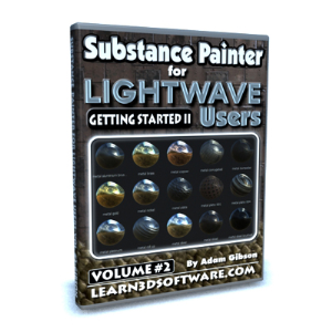 Substance Painter for Lightwave Users-Volume #2 | Software | Training