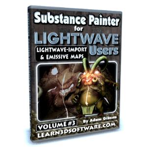 Substance Painter for Lightwave Users-Volume #3- Lightwave Import & Emissive Maps | Software | Training