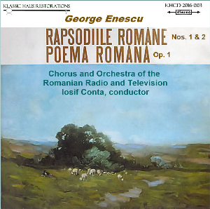Enescu: Romanian Poem, Op. 1 - Romanian Rhapsodies Nos. 1&2 - Chorus & Orchestra of the Romanian Radio and Television/Iosif Conta | Music | Classical