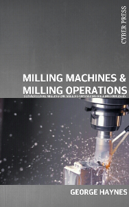 milling machines & milling operations
