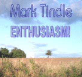 enthusiasm - mark tindle