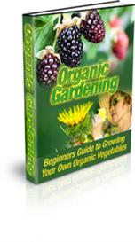 organic gardening for beginners  - with master resale rights