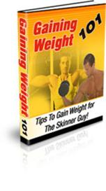 Gaining Weight 101 - Discover The Secrets To Gain Weight (MRR) | eBooks | Health
