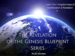 The Revelation of the Genesis Blueprint 3 Part Series | Other Files | Presentations