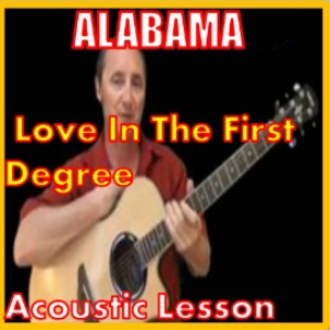 Learn to play Love In The First Degree by Alabama | Movies and Videos | Educational