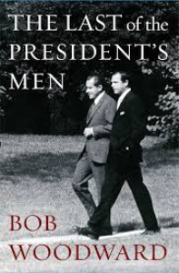the last of the president's men  bob woodward