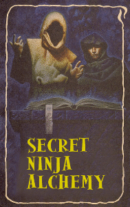secret ninja alchemy