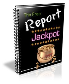 The Free Report Jackpot With Private labels Rights | eBooks | Internet