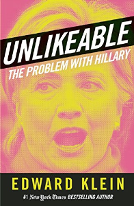 unlikeable the problem with hillary  edward klein