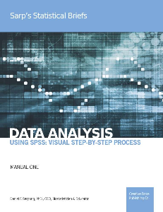 Data Analysis Using SPSS: Visual Step-By-Step Process Manual One | eBooks | Education