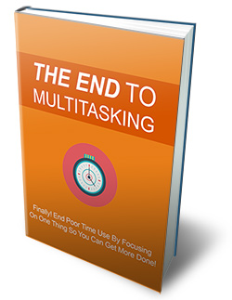 the end to multitasking