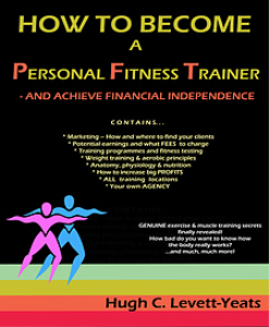 how to become a personal fitness trainer - and achieve financial independence!