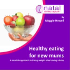 healthy eating for new mums