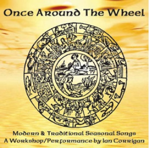 Once Around the Wheel: Modern & Traditional Seasonal Songs a Workshop/Performance | Music | Folk