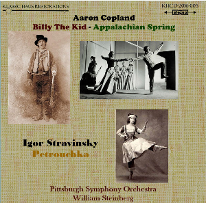 Copland: Billy The Kid/Appalachian Spring; Stravinsky: Petrouchka - Pittsburgh Symphony Orchestra/William Steinberg | Music | Classical