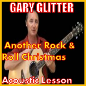 Learn to play Another Rock And Roll Christmas by Gary Glitter | Movies and Videos | Educational
