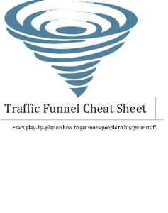 traffic funnel cheatsheet