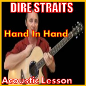 Learn to play Hand In Hand by Dire Straits | Movies and Videos | Educational