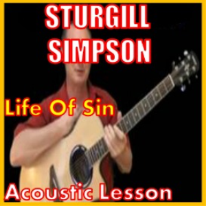Learn to play Life Of Sin by Sturgill Simpson | Movies and Videos | Educational