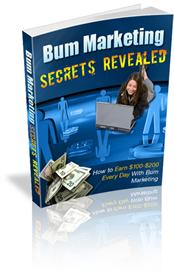 bum marketing secrets revealed - with private labels rights