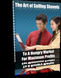 the art of selling shovels to a hungry market - with plr