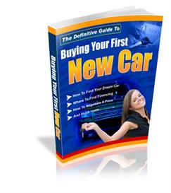 The Definitive Guide To Buying Your First New Car - With Private Label | eBooks | Self Help