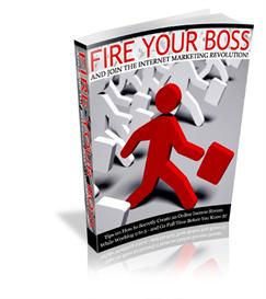 Fire Your Boss And Join The Internet Marketing Revolution - PLR Includ | eBooks | Self Help