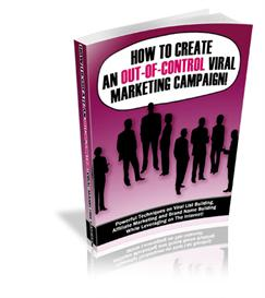 How to Create an Out-of-Control Viral Marketing Campaign | eBooks | Internet
