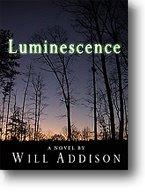 Luminescence - Audiobook by Will Addison