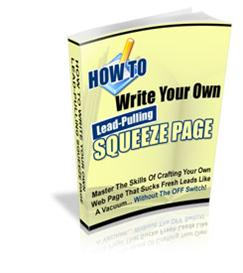 How To Write Your Own Lead Pulling Squeeze Page ! | eBooks | Internet