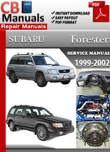 Subaru Forester 1999-2002 Service Repair Manual | eBooks | Automotive