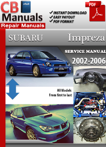Subaru Impreza 2002-2006 Service Repair Manual | eBooks | Automotive