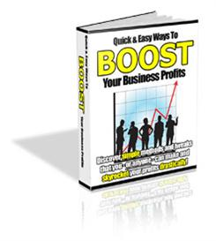 Quick and Easy Ways to Boost Your Business Profits | eBooks | Business and Money