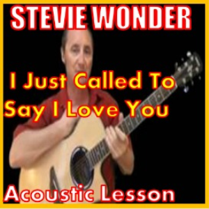 Learn to Play I Just Called To Say I Love You by Stevie Wonder | Movies and Videos | Educational