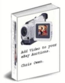 Add videos to your ebay auctions | eBooks | Business and Money