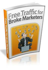 Free Traffic For Broke Marketers - With Master Resale Rights | eBooks | Internet