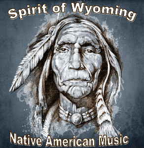 Native American Music Spirit of Wyoming | Music | World