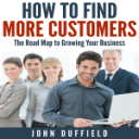 How to Find More Customers | Software | Business | Other