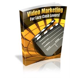 Video Marketing For Lazy Cash Lovers - With Master Resale Rights | eBooks | Internet