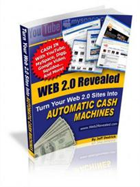 Web 2.0 Revealed - Turn Your Web 2.0 Sites Into Automatic Cash Machine | eBooks | Internet
