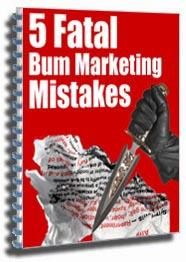 5 Fatal Bum Marketing Mistakes (MRR) | eBooks | Internet