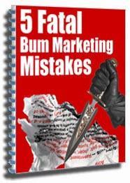 5 fatal bum marketing mistakes (mrr)