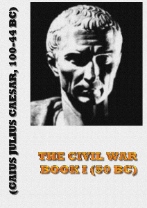 the civil war - book i (50 bc)