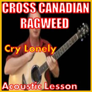 Learn to play Cry Lonely by Cross Canadian Ragweed | Movies and Videos | Educational