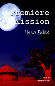 Première Mission, par Hervé Belliot | eBooks | Fiction