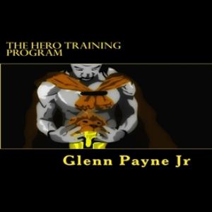 The Hero Training Program | eBooks | Health