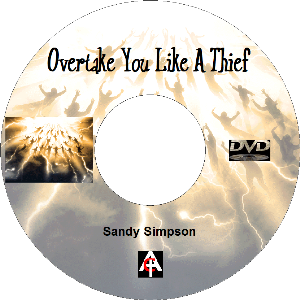 Overtake You Like A Thief (MP4) | Movies and Videos | Religion and Spirituality