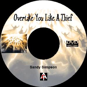 overtake you like a thief (mp3)