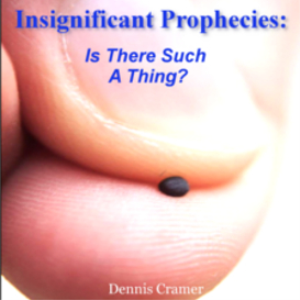 Insignificant Prophecies: Is There Such A Thing? | Audio Books | Religion and Spirituality